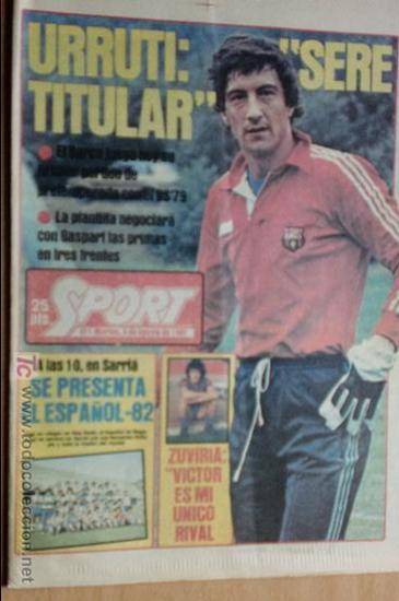 SPORT-Nº611-1981-URRUTI-MORAN-CARRASCO-MIGUELI-ZUVIRIA-JUANJO-ROBERTO MARTINEZ (Coleccionismo Deportivo - Revistas y Periódicos - Sport)