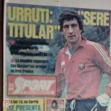 Coleccionismo deportivo: SPORT-Nº611-1981-URRUTI-MORAN-CARRASCO-MIGUELI-ZUVIRIA-JUANJO-ROBERTO MARTINEZ. Lote 21071503