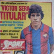 Coleccionismo deportivo: SPORT-Nº613-1981-VICTOR-36 PAGINAS-SIMONSEN-JUANITO-UDO LATTEK-MAURI-ORMAECHEA. Lote 21071692