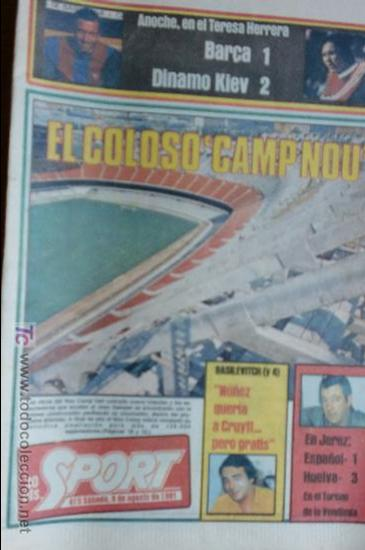 SPORT-1981-Nº615-EL COLOSO CAMP NOU-36 PAGINAS-SANCHEZ-UDO LATTEK-MAGUREGUI-TORRES-BREITNER-AYFUCH (Coleccionismo Deportivo - Revistas y Periódicos - Sport)