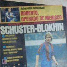 Coleccionismo deportivo: SPORT-1981-Nº614-SCHUSTER-BLOKHIN-ROBERTO-CRUYFF-VICTOR-SANCHEZ-PICHI ALONSO-CARDEÑOSA-32 PAGINAS. Lote 21071900