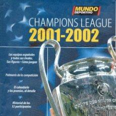Coleccionismo deportivo: . EL MUNDO DEPORTIVO CHAMPIONS LEAGUE 2001-2002. Lote 46543067