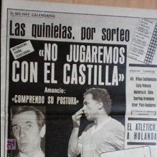 Coleccionismo deportivo: AS-1984-Nº5241-NO JUGAREMOS CON EL CASTILLA-. Lote 21126733