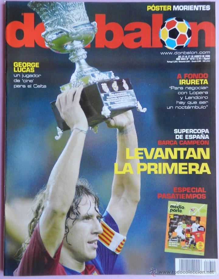 DON BALON Nº 1610 FC BARCELONA CAMPEON SUPERCOPA ESPAÑA 05/06-POSTER MORIENTES -IRURETA-GEORGE LUCAS (Coleccionismo Deportivo - Revistas y Periódicos - Don Balón)