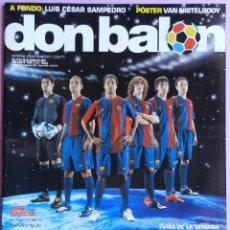 Coleccionismo deportivo: DON BALON Nº 1609 FC BARCELONA 06/07-POSTER VAN NISTELROOY-CESAR SAMPEDRO NASTIC-DELPORTE-NACHO-NANI. Lote 46672285