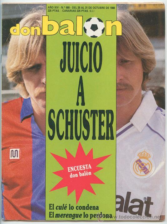 REVISTA DON BALÓN - Nº 680 1988 SCHUSTER, MATOSAS, LAKABEG, LOSADA, PASSARELLA, BALTAZAR, CHILAVERT (Coleccionismo Deportivo - Revistas y Periódicos - Don Balón)