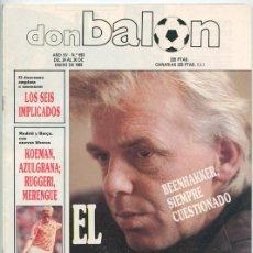 Coleccionismo deportivo: REVISTA DON BALÓN - Nº 693 - 1989 - RAFA PAZ, SAAVEDRA, FUTRE, KOEMAN, RUGGERI, BEENHAKKER, ABLANEDO. Lote 46773921