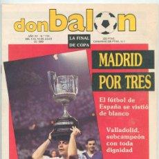 Coleccionismo deportivo: REVISTA DON BALÓN - Nº 716 - 1989 MADRID CAMPEÓN COPA, PATRI, VALENCIA, COPA AMÉRICA, RAYO, LAUDRUP. Lote 46798546