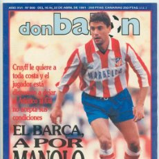 Coleccionismo deportivo: REVISTA DON BALÓN - Nº 808 - 1991 - GOICOECHEA, MANOLO, REIXACH, MARADONA, BOSIO, RUGGERI, ESNAIDER. Lote 46833418