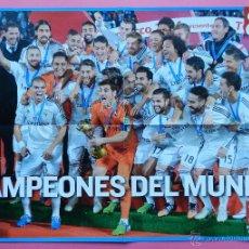 Coleccionismo deportivo: POSTER GRANDE DIARIO AS REAL MADRID CAMPEON COPA MUNDIAL CLUBS 2014 MUNDIALITO INTERCONTINENTAL. Lote 71163563