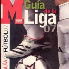 Coleccionismo deportivo: REVISTA MARCA GUIA DE LA LIGA 2006 - GUIA DE FUTBOL 06. Lote 47081923
