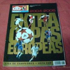 Coleccionismo deportivo: EXTRA COPAS EUROPEAS 2004 DON BALON. Lote 47109571