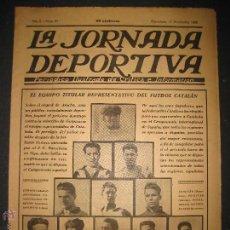 Coleccionismo deportivo: EQUIPO TITULAR DEL FUTBOL CATALAN- ALCANTARA , SAMI - JORNADA DEPORTIVA NUM. 80-NOV. 1922-(CD-1369). Lote 47437516