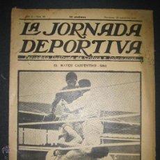 Coleccionismo deportivo: BOXEO -MATCH CARPENTIER - SIKI - JORNADA DEPORTIVA NUM. 65- SEP . 1922-(CD-1370). Lote 47437563