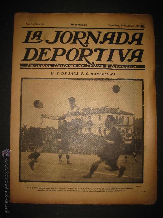 PARTIDO FUTBOL U.S. SANS -F.C. BARCELONA - JORNADA DEPORTIVA NUM. 81- NOVIEMBRE 1922-(CD-1372) (Coleccionismo Deportivo - Revistas y Periódicos - La Jornada Deportiva)