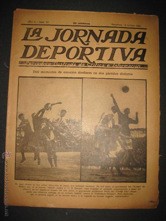 ARENAS BILBAO ,EUROPA, CARDIFF CITY TOTTENHAM - JORNADA DEPORTIVA NUM.69 - OCTUBRE 1922-(CD-1378) (Coleccionismo Deportivo - Revistas y Periódicos - La Jornada Deportiva)
