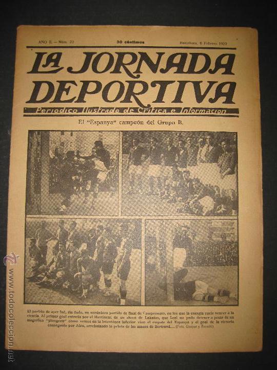 FUTBOL EL ESPANYA CAMPEON DEL GRUPOB - JORNADA DEPORTIVA NUM.22 -FEBRERO 1922 -(CD-1383) (Coleccionismo Deportivo - Revistas y Periódicos - La Jornada Deportiva)