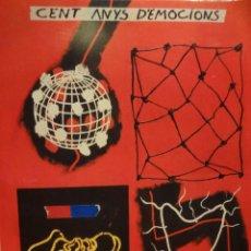 Coleccionismo deportivo: CENT ANYS D'EMOCIONS. MUNDO DEPORTIVO 1906-2006. COMO NUEVO.. Lote 47500536