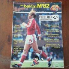 Coleccionismo deportivo: DON BALON N° 5 REVISTA MUNDIAL 82 . Lote 47534391
