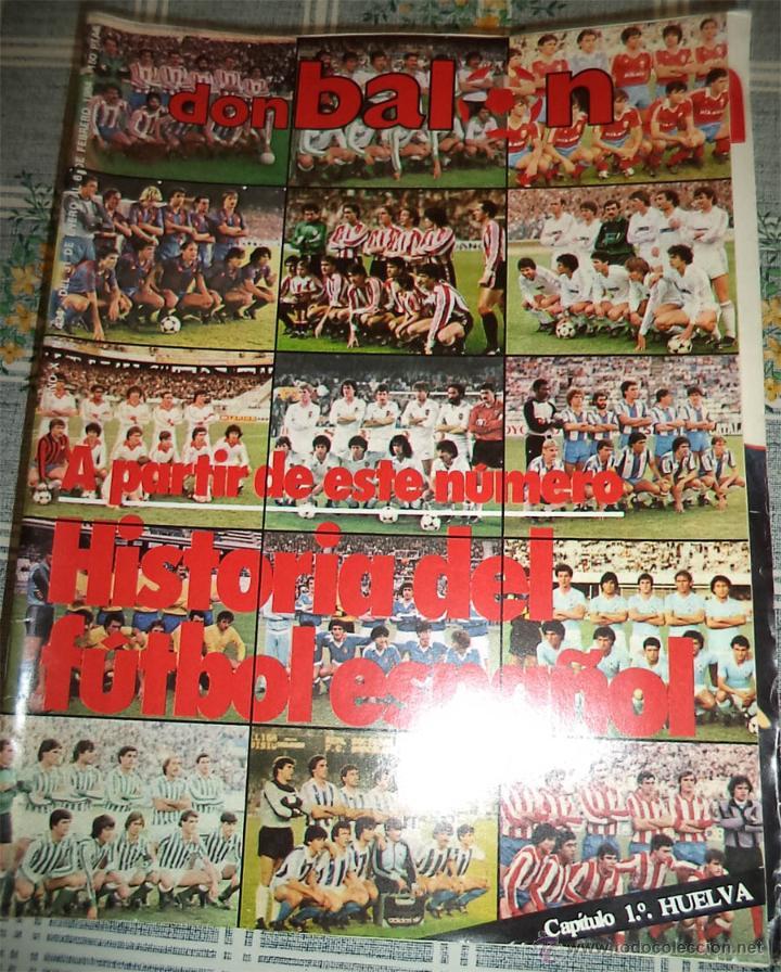 1.984 DON BALON N.º 434 POSTER HUELVA HISTORIA DEL FUTBOL 1º ENTREGA EL HUELVA (Coleccionismo Deportivo - Revistas y Periódicos - Don Balón)
