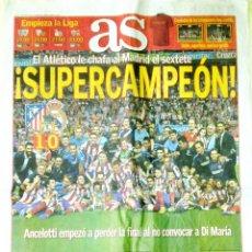 Coleccionismo deportivo: DIARIO AS ATLETICO MADRID CAMPEON SUPERCOPA 2014 AL REAL MADRID. Lote 47736412