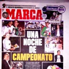 Coleccionismo deportivo: DIARIO MARCA REAL MADRID CELEBRACION LIGA 2008. Lote 47736639
