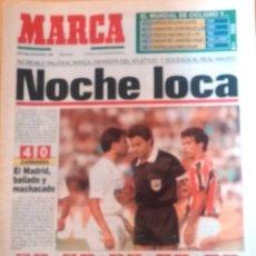 Coleccionismo deportivo: MARCA. 1992. INCREIBLE PALIZA AL BARÇA, DERROTA DEL ATLETICO Y GOLEADA AL REAL MADRID. NOCHE LOCA. Lote 47869851