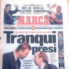 Coleccionismo deportivo: MARCA. 1997. TRANQUI PRESI. VAN GAAL LE DICE A NÚÑEZ QUE NO PASA NADA.. Lote 47915252