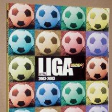 Coleccionismo deportivo: GUIA DE LA LIGA 2002-2003 - EXTRA EL MUNDO DEPORTIVO. Lote 47920647
