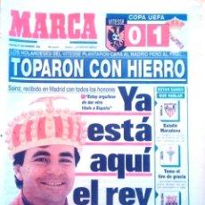 Coleccionismo deportivo: MARCA. 1992. YA ESTÁ AQUÍ EL REY. SAINZ, RECIBIDO EN MADRID CON TODOS LOS HOMBRES.. Lote 47925488