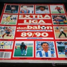 Coleccionismo deportivo: EXTRA LIGA DON BALÓN TEMPORADA 89-90. Lote 47975176