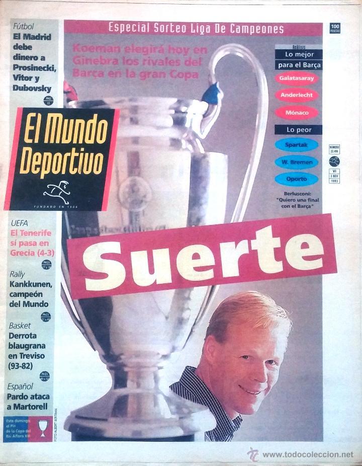 MUNDO DEPORTIVO. 1993. ESPECIAL SORTEO LIGA DE CAMPEONES. SUERTE. (Coleccionismo Deportivo - Revistas y Periódicos - Mundo Deportivo)