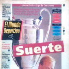 Coleccionismo deportivo: MUNDO DEPORTIVO. 1993. ESPECIAL SORTEO LIGA DE CAMPEONES. SUERTE.. Lote 48116263