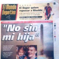 Coleccionismo deportivo: MUNDO DEPORTIVO. 1999. KOVACEVIC, CUENTA LA HISTORIA DE SU DRAMÁTICA HUÍDA. NO SIN MI HIJA. Lote 48135014