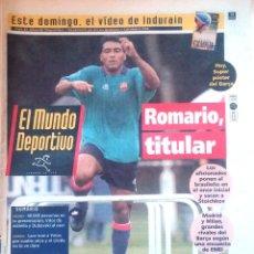Coleccionismo deportivo: MUNDO DEPORTIVO. 1993. ROMARIO TITULAR.. Lote 48152758