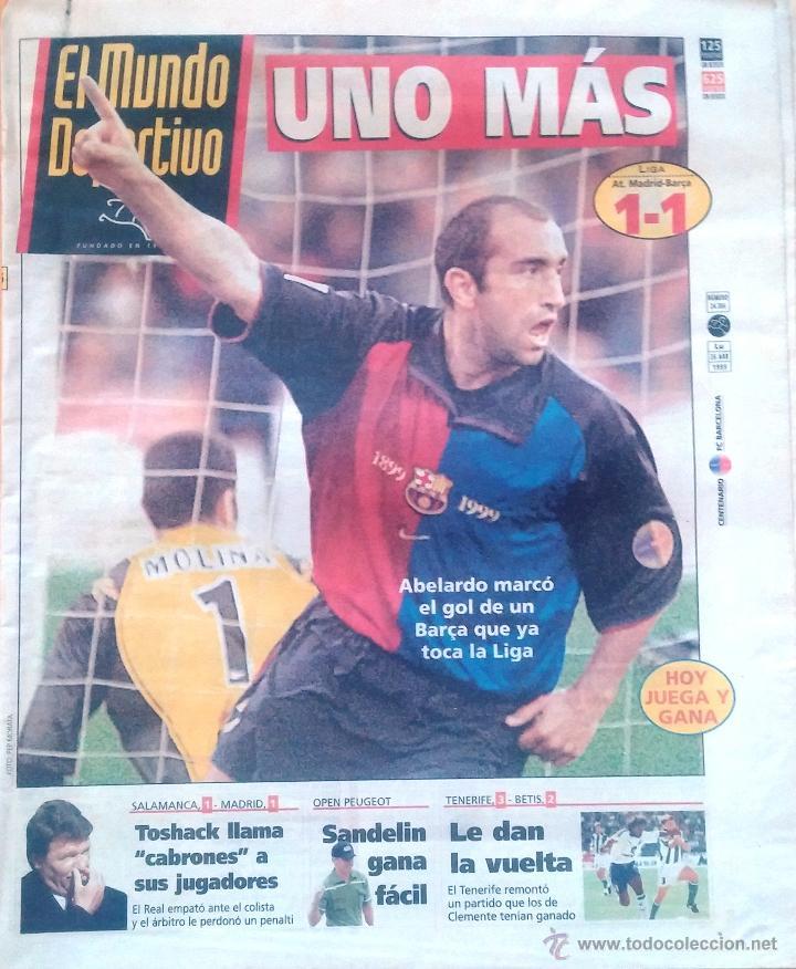 MUNDO DEPORTIVO. 1999. UNO MÁS. LIGA AT. MADRID - BARÇA 1-1 (Coleccionismo Deportivo - Revistas y Periódicos - Mundo Deportivo)