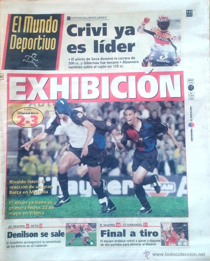 MUNDO DEPORTIVO. 1999. EXHIBICIÓN. LIGA VILLAREAL-BARÇA 2-3 (Coleccionismo Deportivo - Revistas y Periódicos - Mundo Deportivo)