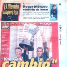 Coleccionismo deportivo: MUNDO DEPORTIVO. 1999. VAN GAAL CAMBIÓ. RIVALDO EN EXCLUSIVA. Lote 48162475