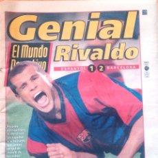 Coleccionismo deportivo: MUNDO DEPORTIVO. 1998. GENIAL RIVALDO. ESPANYOL 1 - 2 BARCELONA. Lote 48166178