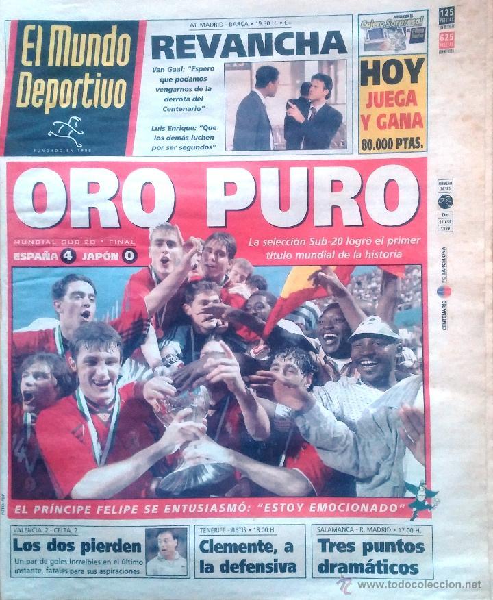 MUNDO DEPORTVO. 1999. ORO PURO. SELECCIÓN SUB-20 (Coleccionismo Deportivo - Revistas y Periódicos - Mundo Deportivo)