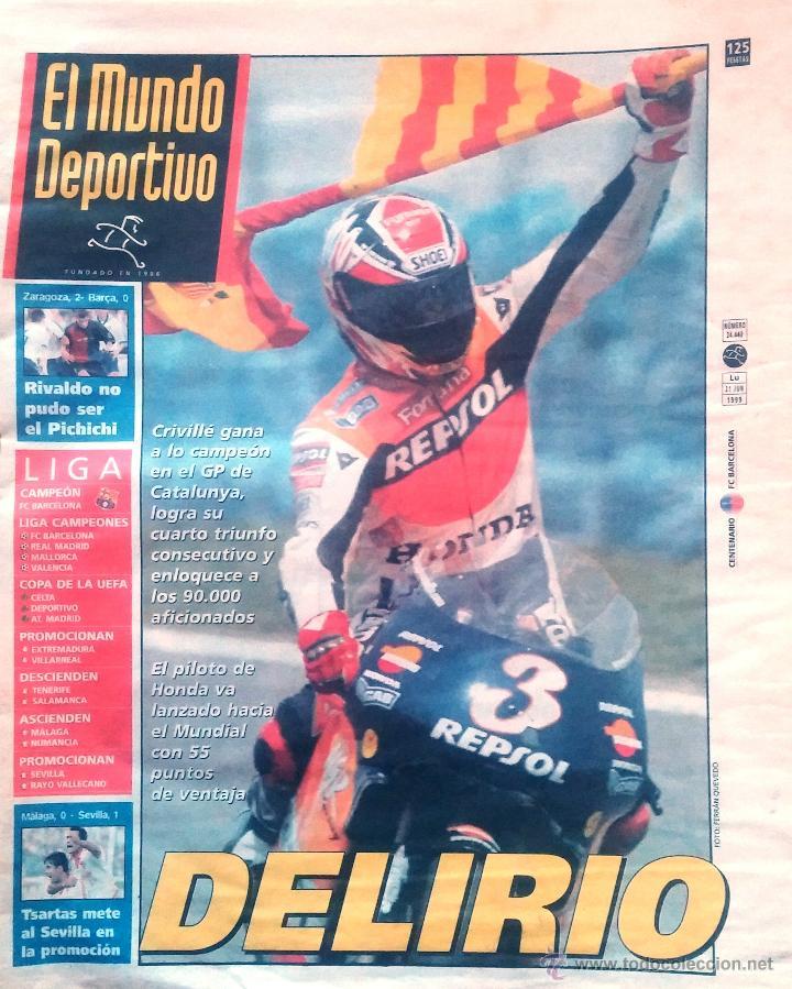 MUNDO DEPORTIVO. 1999. DELIRIO. CRIVILLÉ CAMPEÓN GP DE CATALUNYA. (Coleccionismo Deportivo - Revistas y Periódicos - Mundo Deportivo)