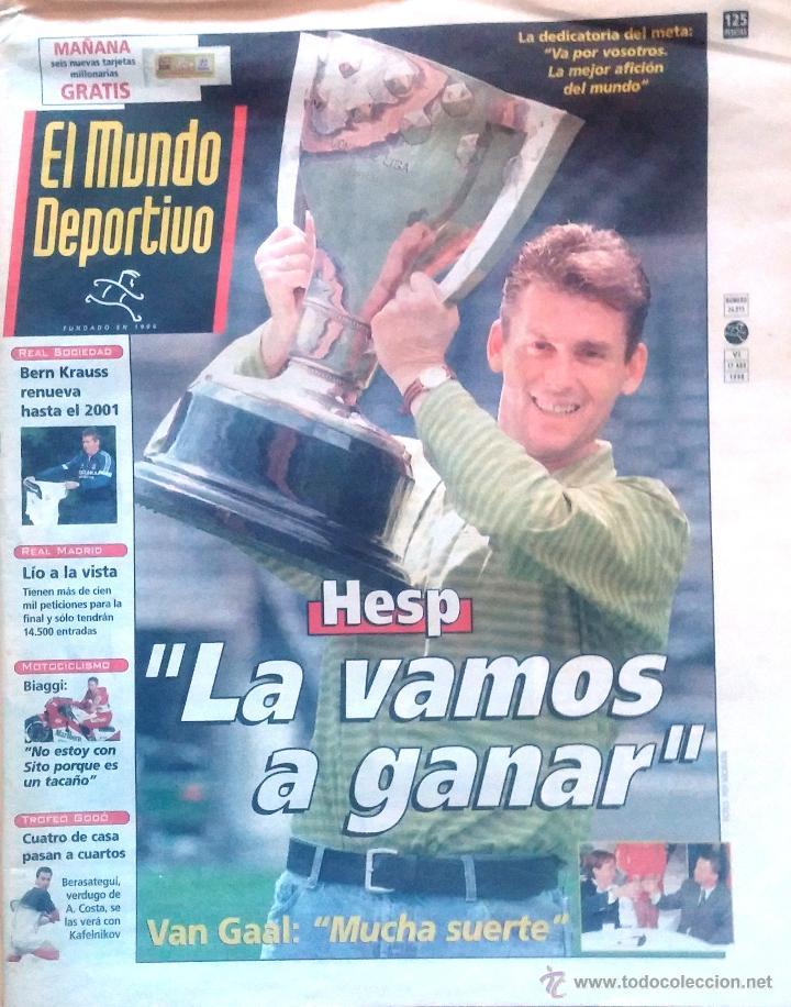 MUNDO DEPORTIVO. 1998. HESP . LA VAMOS AGANAR. DEDICATORIA DEL META (Coleccionismo Deportivo - Revistas y Periódicos - Mundo Deportivo)