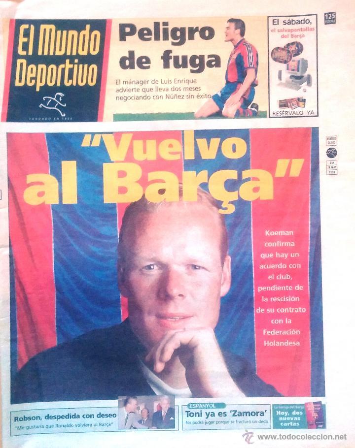 MUNDO DEPORTIVO. 1998. KOEMAN. VUELVE AL BARÇA (Coleccionismo Deportivo - Revistas y Periódicos - Mundo Deportivo)