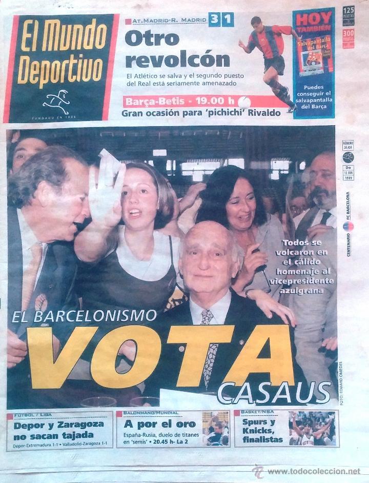 MUNDO DEPORTIVO. 1999. EL BARCELONISMO VOTA CASAUS. (Coleccionismo Deportivo - Revistas y Periódicos - Mundo Deportivo)