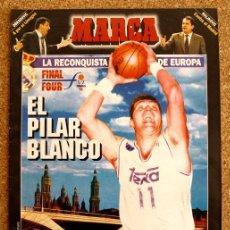 Coleccionismo deportivo: SUPLEMENTO MARCA 11 DE ABRIL 1995, 95 - FINAL FOUR - ZARAGOZA, REAL MADRID -. Lote 48508828
