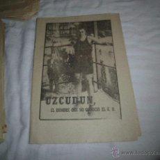 Coleccionismo deportivo: UZCUDUN.EL HOMBRE QUE CONOCIO EL K.O.40 DIAS,40 ASES,40 BIOGRAFIAS.BOXEO.MARCA 4-9-1963. Lote 48701742