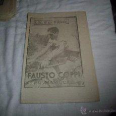 Coleccionismo deportivo: FAUSTO COPPI.EL MARISCAL.40 DIAS,40 ASES,40 BIOGRAFIAS.CICLISMO.MARCA 9-8-1963. Lote 48702240