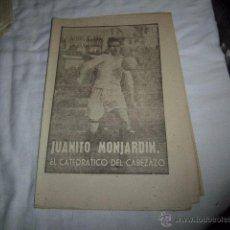 Coleccionismo deportivo: JUANITO MONJARDIN.EL CATEDRATICO DEL CABEZAZO.40 DIAS,40 ASES,40 BIOGRAFIAS.FUTBOL.MARCA 7-9-1963. Lote 48702299