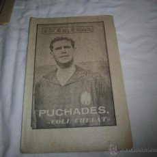 Coleccionismo deportivo: PUCHADES.COLL CHELAT.40 DIAS,40 ASES,40 BIOGRAFIAS.FUTBOL.MARCA 30-8-1963. Lote 48702846