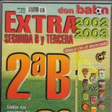 Coleccionismo deportivo: EXTRA DON BALON SEGUNDA B Y TERCERA LIGA 2002-2003. Lote 49117260